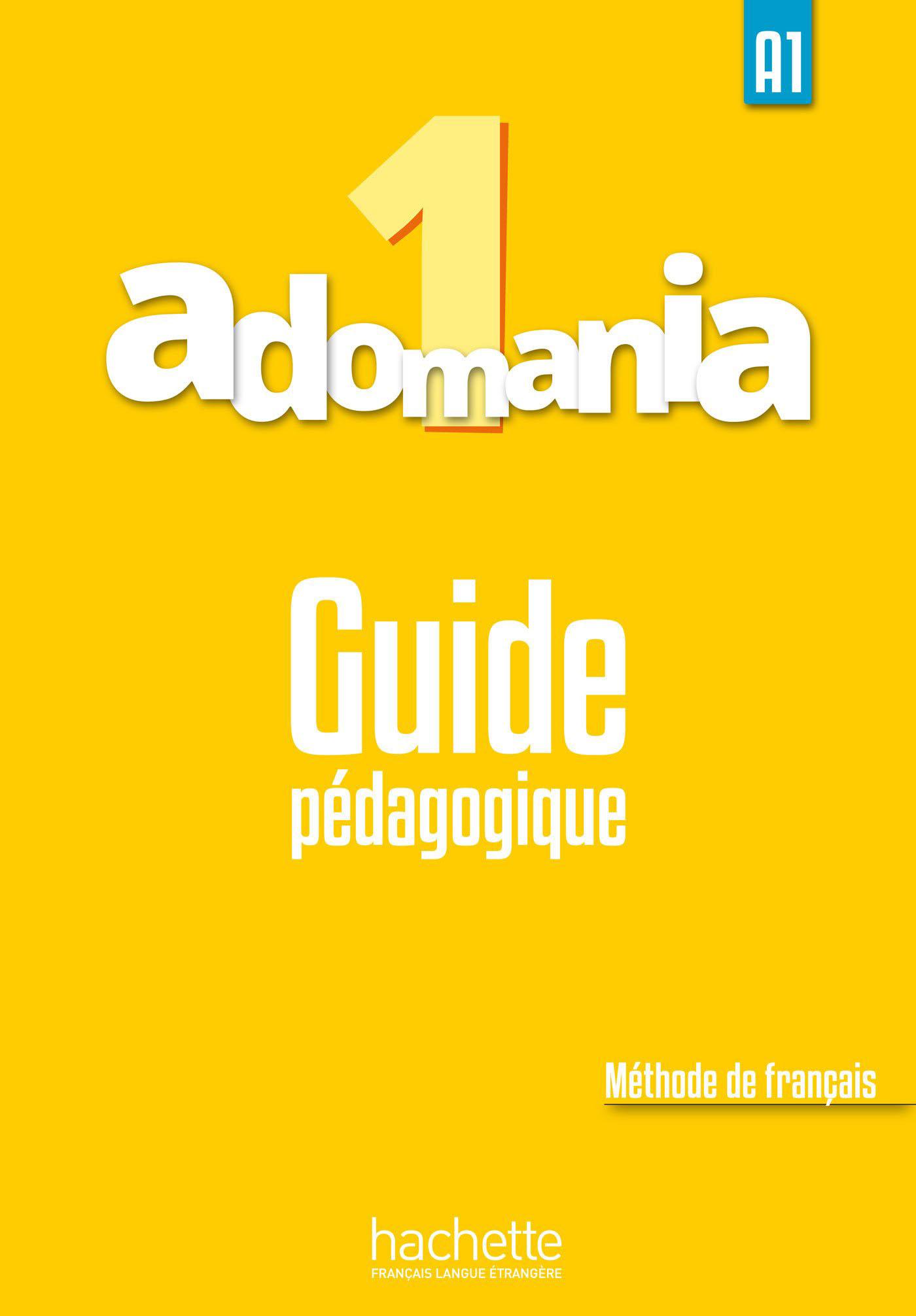 Adomania 1 Guide pedagogique quartier d affaires 1 a2 guide pedagogique