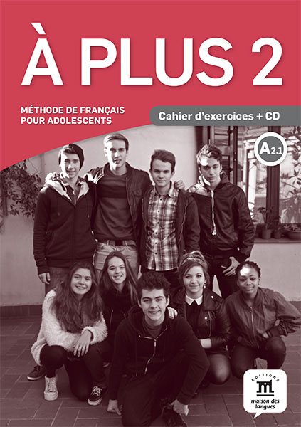 A plus ! 2 - Cahier + CD guzman de alfarache nivel tercero b1 cd
