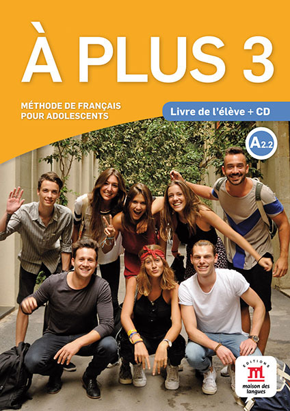 A plus ! 3 - Livre de l'eleve + CD it8712f a hxs