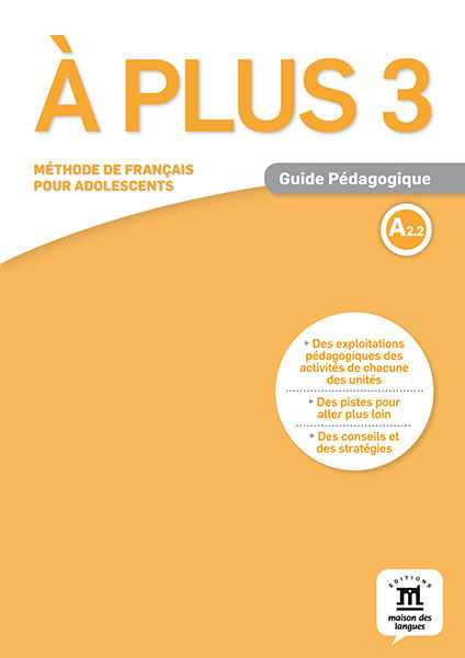 A plus ! 3 - Guide pedagogique quartier d affaires 1 a2 guide pedagogique