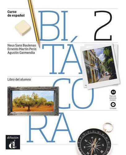 Bitacora 2 Libro del alumno + CD colon y el nuevo mundo level a2