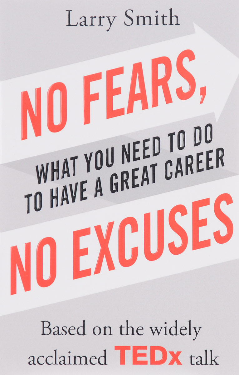 No Fears, No Excuses: What You Need to Do to Have a Great Career футболка no have rice about you tee