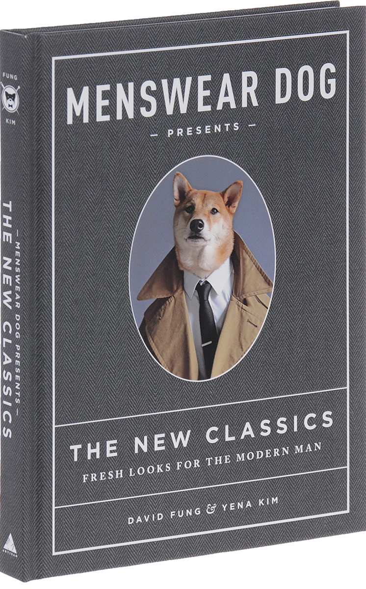 Menswear Dog Presents the New Classics: Fresh Looks for the Modern Man how to murder the man of your dreams