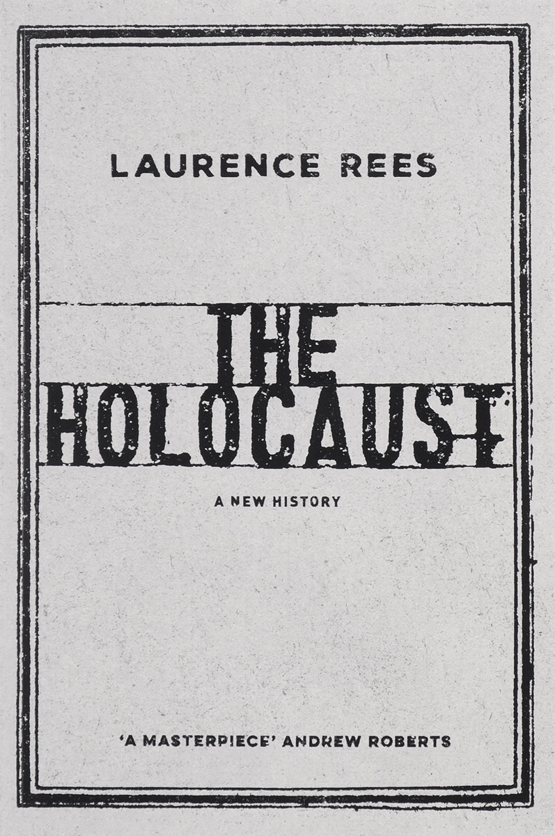 The Holocaust: A New History two decades in the womb