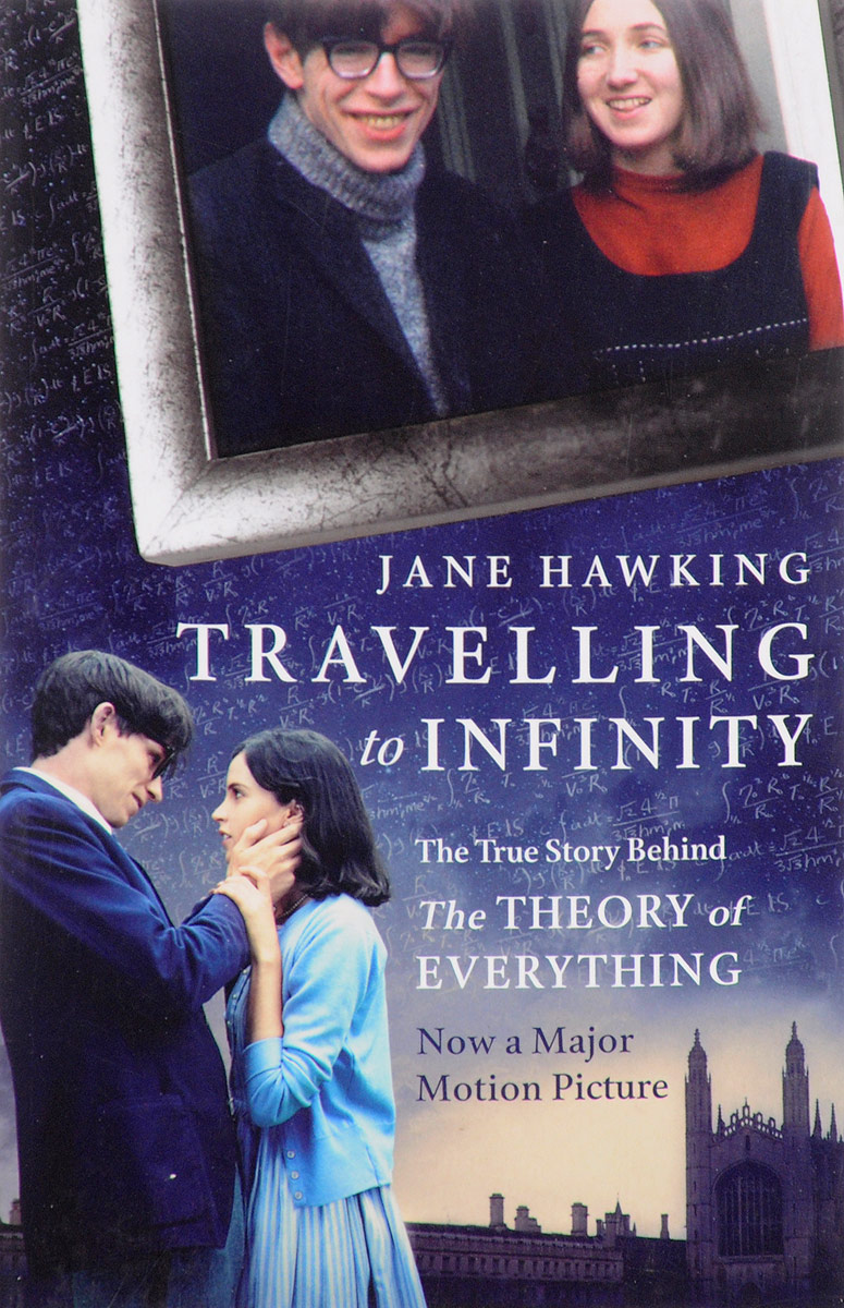 Travelling to Infinity: The True Story Behind the Theory of Everything stephen sills decoration