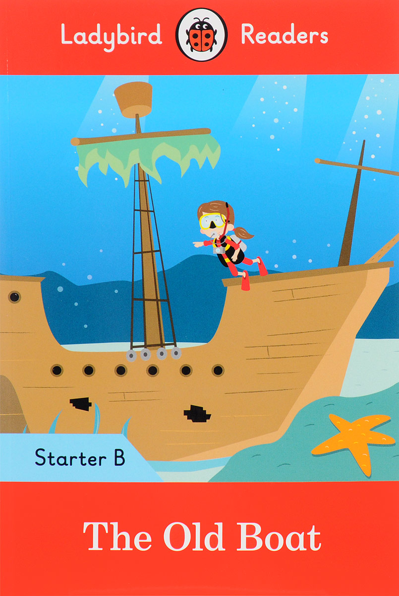 Old Boat: Starter B doctor panda activity book ladybird readers starter level b