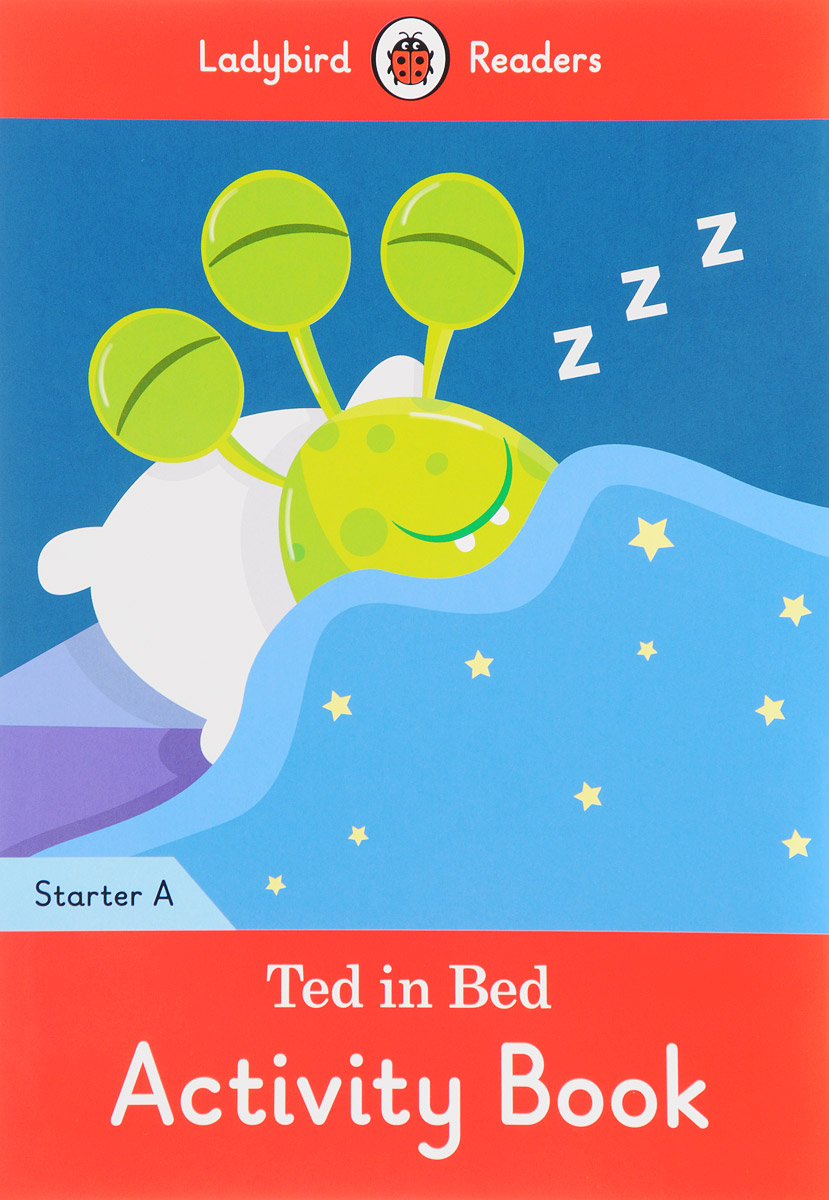Ted in Bed: Activity Book: Starter A doctor panda activity book ladybird readers starter level b