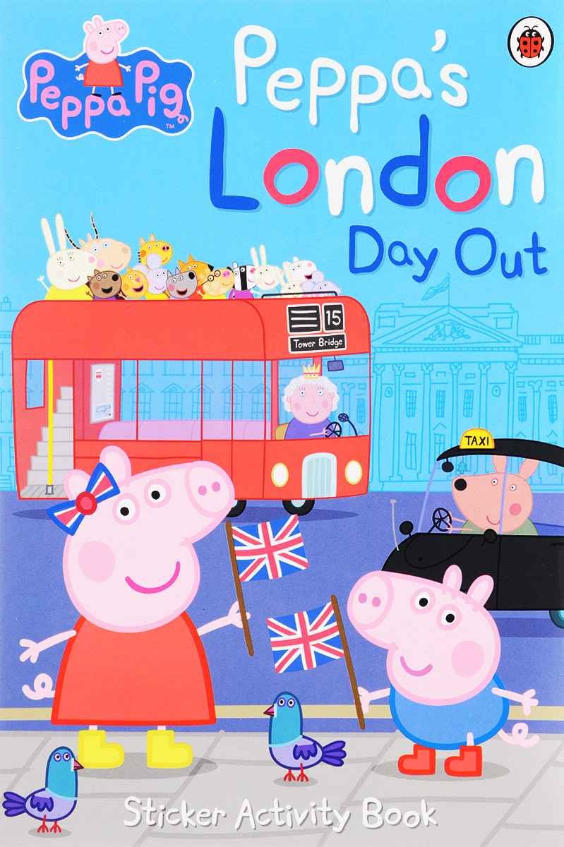 Peppa's London Day Out: Sticker Activity Book george s first day at playgroup sticker story book