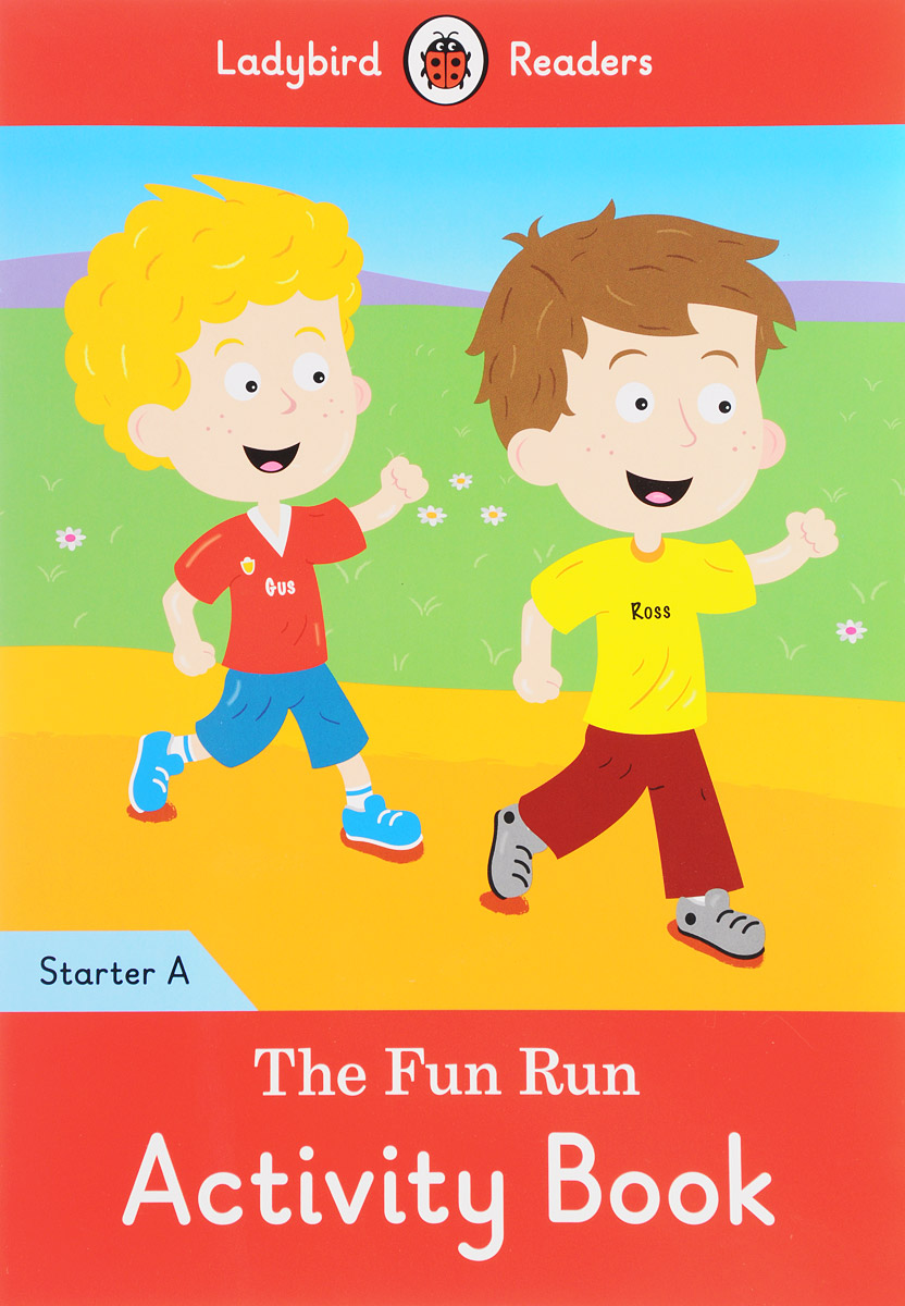 The Fun Run Activity Book: Starter A doctor panda activity book ladybird readers starter level b