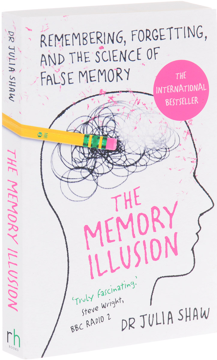 The Memory Illusion: Remembering, Forgetting, and the Science of False Memory the comedy of errors