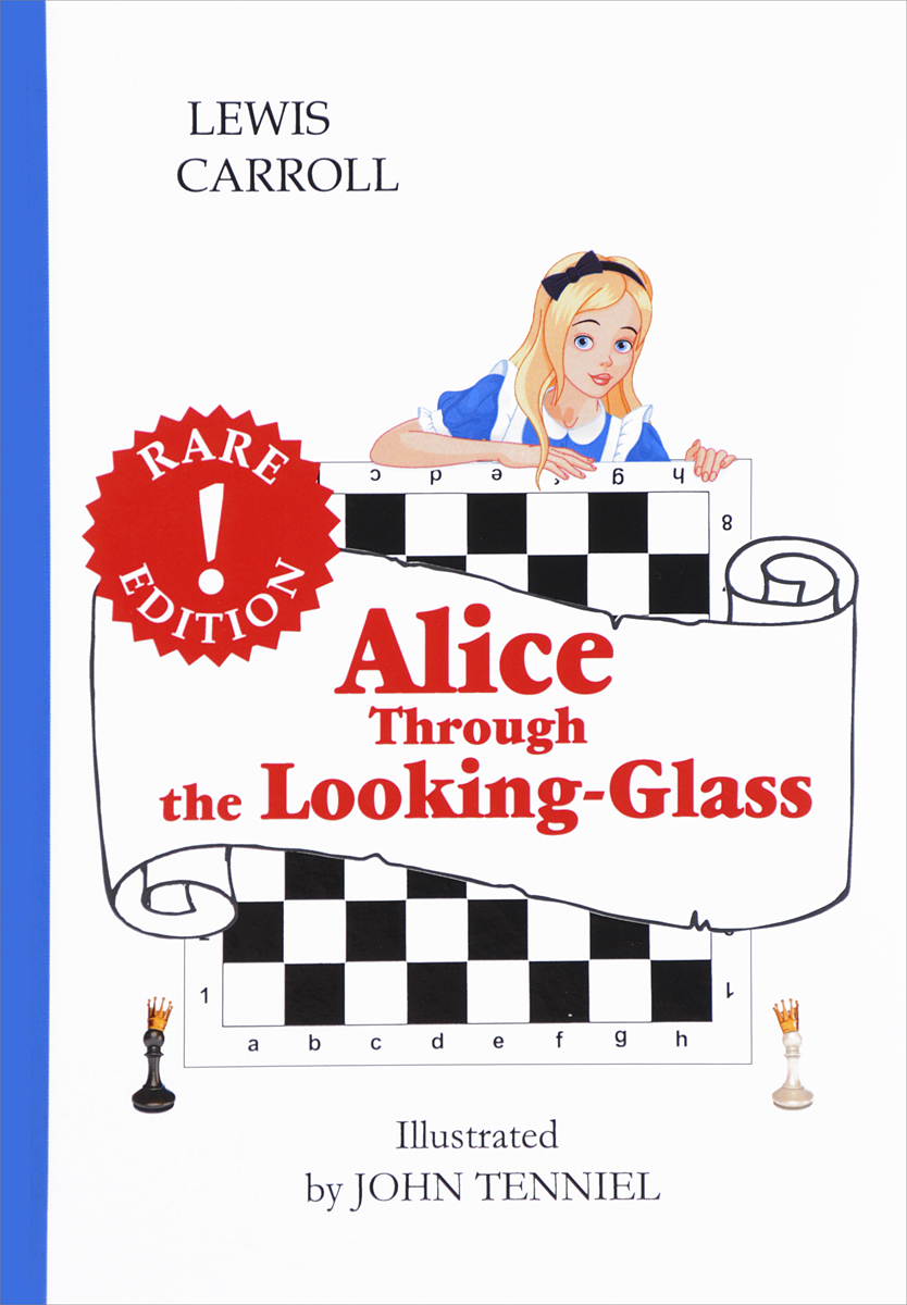 Lewis Carroll Alice.Through the Looking-Glass