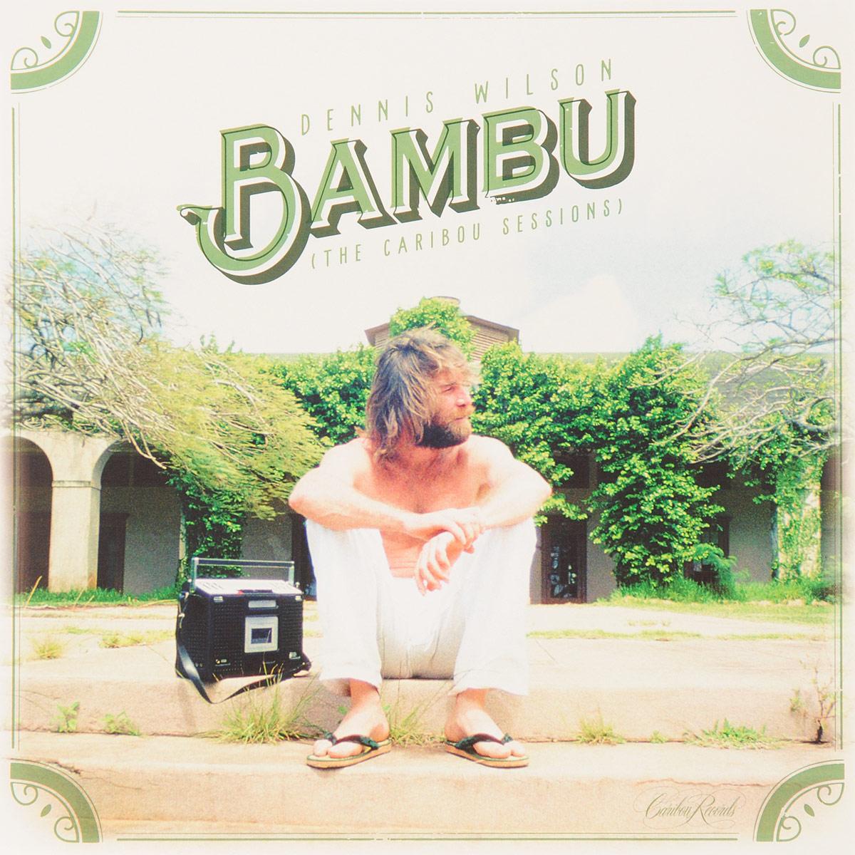 Фото - Дэнис Уилсон Dennis Wilson. Bambu. The Caribou Sessions (LP)