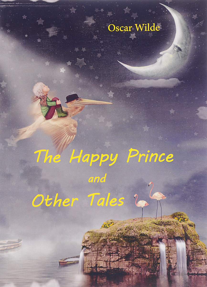 Oscar Wilde The Happy Prince and Other Tales oscar wilde selections комплект из 2 книг