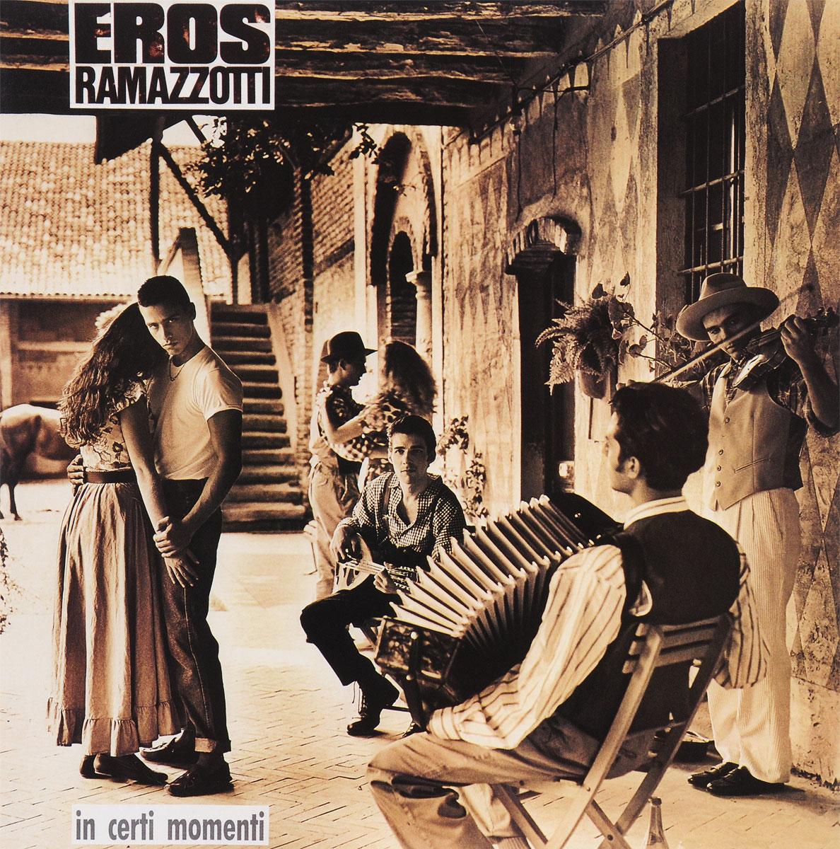 Эрос Рамазотти Eros Ramazzotti. In Certi Momenti (LP) эрос рамазотти eros ramazzotti e2 2 cd