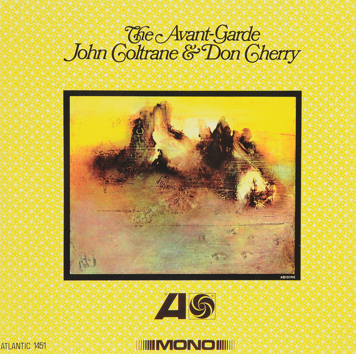 Джон Колтрейн,Дон Черри John Coltrane, Don Cherry. The Avant-Garde (LP) джон колтрейн маккой тайнер стив дэвис элвин джонс john coltrane my favorite things lp