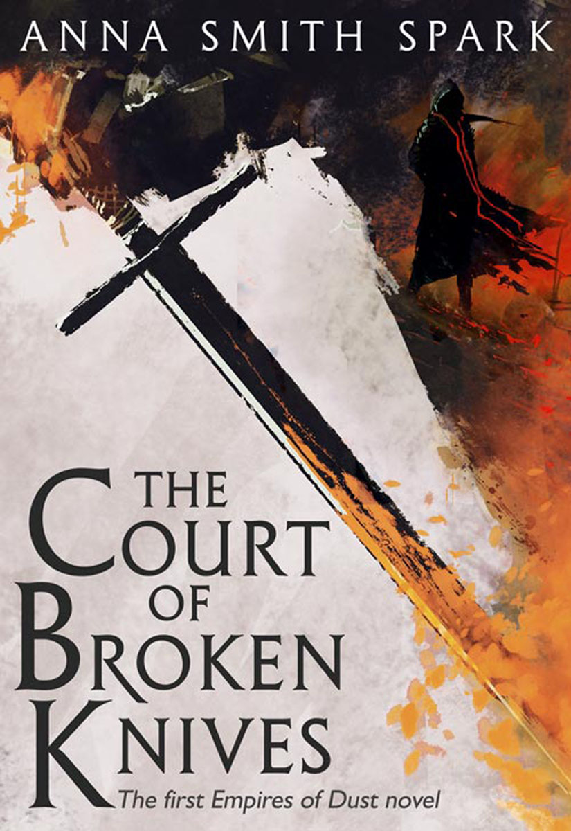 Empires Of Dust: The Court Of Broken Knives night of knives a novel of the malazan empire