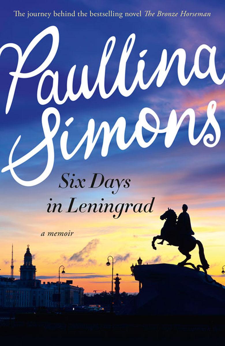 Six Days In Leningrad the bronze horseman