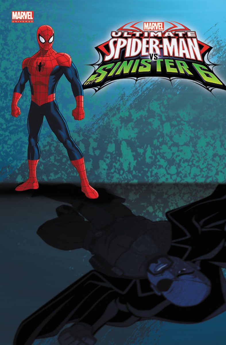 Marvel Universe Ultimate Spider-Man Vs. the Sinister Six: Volume 3 the big six