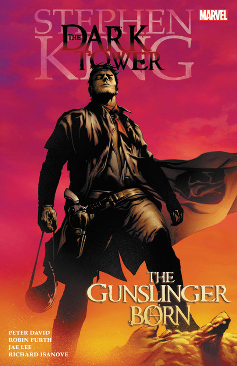 Stephen King's Dark Tower: The Gunslinger Born the dark tower volume 7