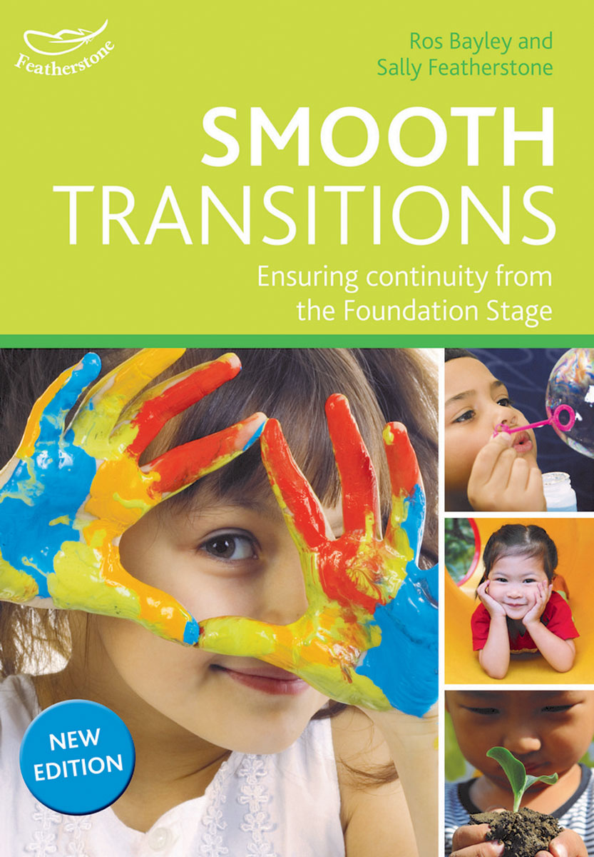 Smooth Transitions 100 ideas for early years practitioners forest school