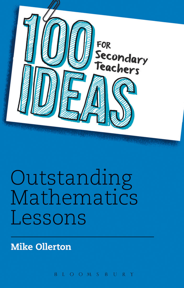100 Ideas for Secondary Teachers: Outstanding Mathematics Lessons чехол для смартфона samsung galaxy note 8 clear cover great фиолетовый ef qn950cvegru ef qn950cvegru