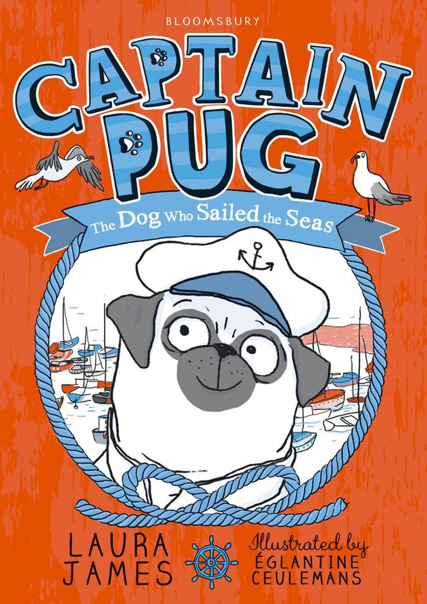 Captain Pug, Зарубежная литература для детей  - купить со скидкой