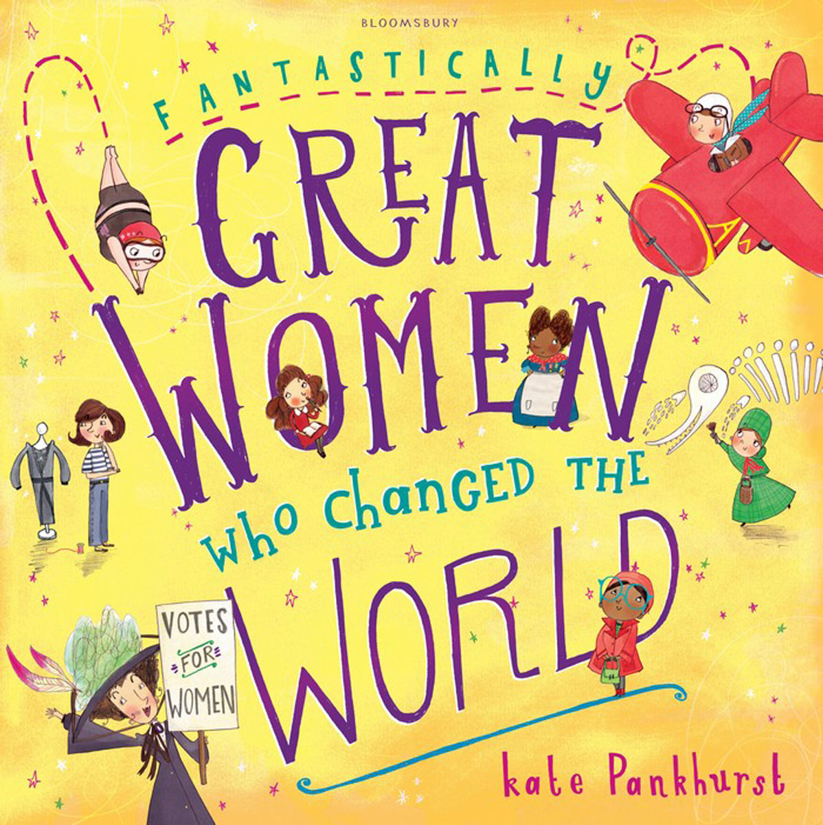 Fantastically Great Women Who Changed The World bad girls throughout history 100 remarkable women who changed the world