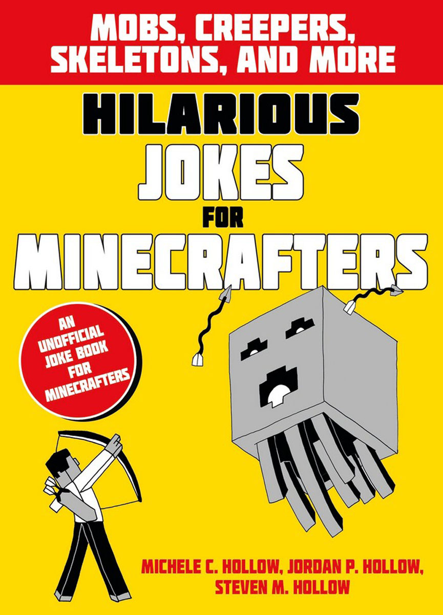 Hilarious Jokes for Minecrafters: Mobs, creepers, skeletons, and more gamma ray skeletons