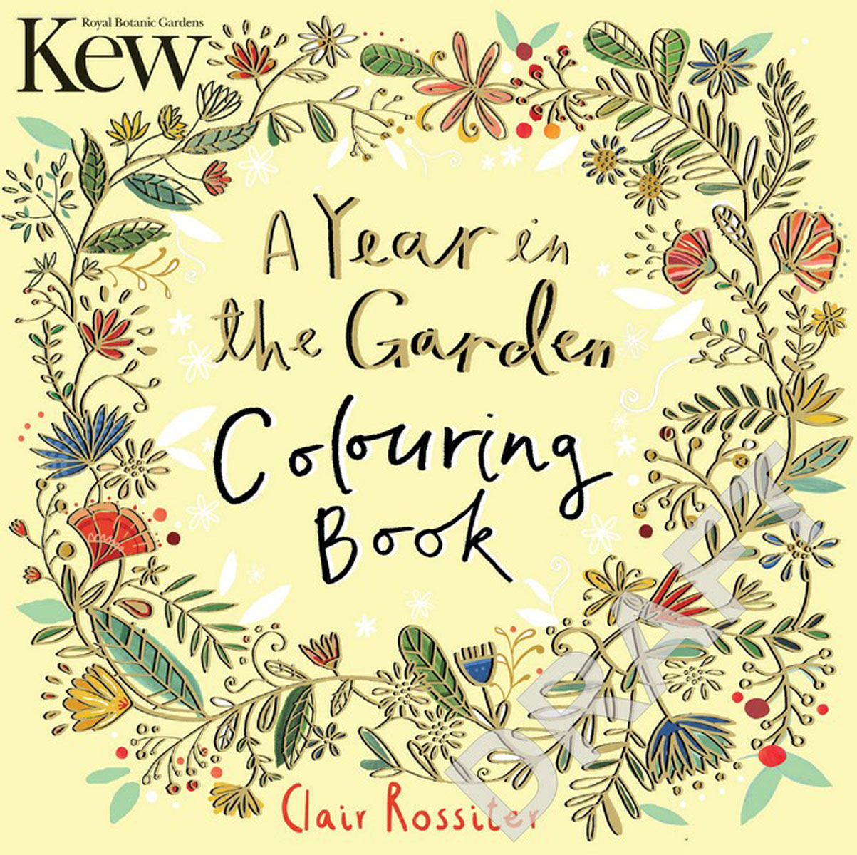 Kew A Year in the Garden Colouring Book die hard the official colouring book