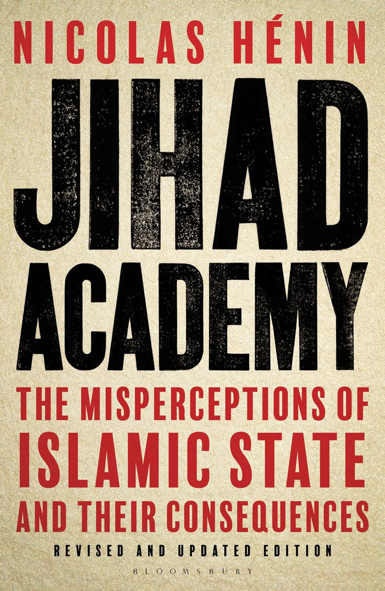 Jihad Academy islam between jihad and terrorism