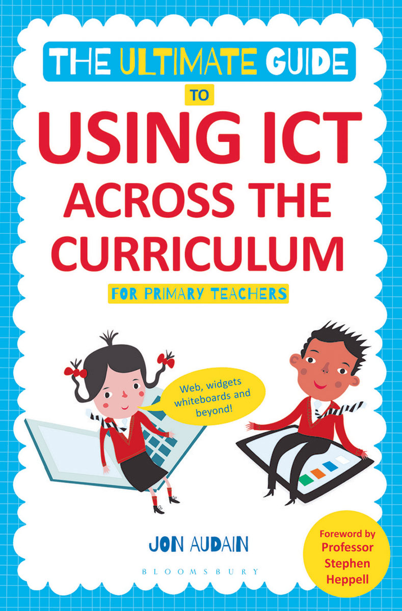 The Ultimate Guide to Using ICT Across the Curriculum (For Primary Teachers) merry team 1 teachers guide class cd