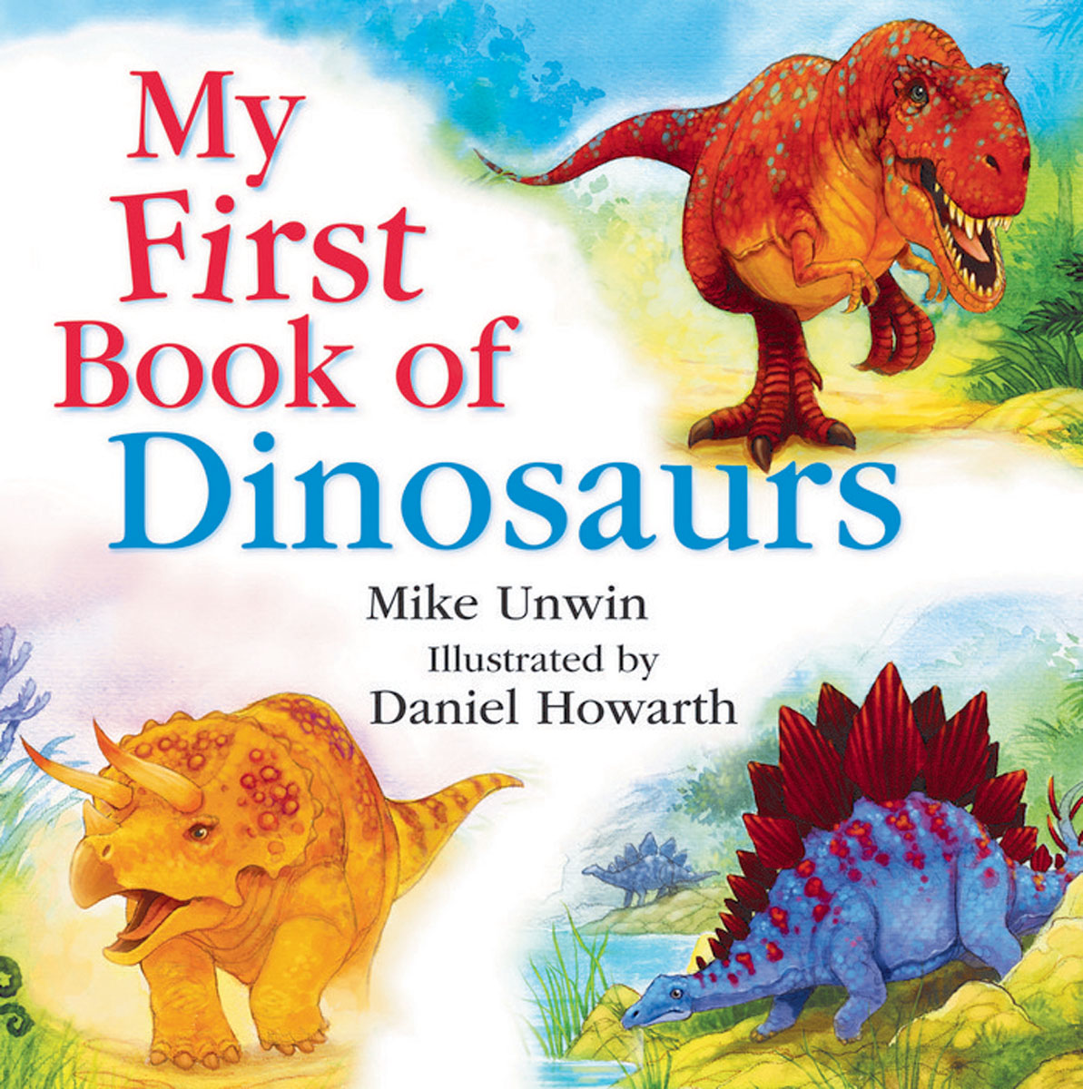 My First Book of Dinosaurs ultimate sticker book dangerous dinosaurs