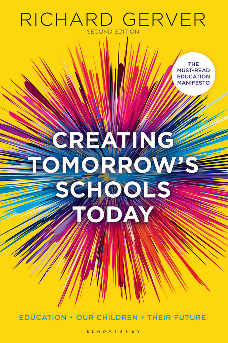 Creating Tomorrow's Schools Today george lucas education nation six leading edges of innovation in our schools