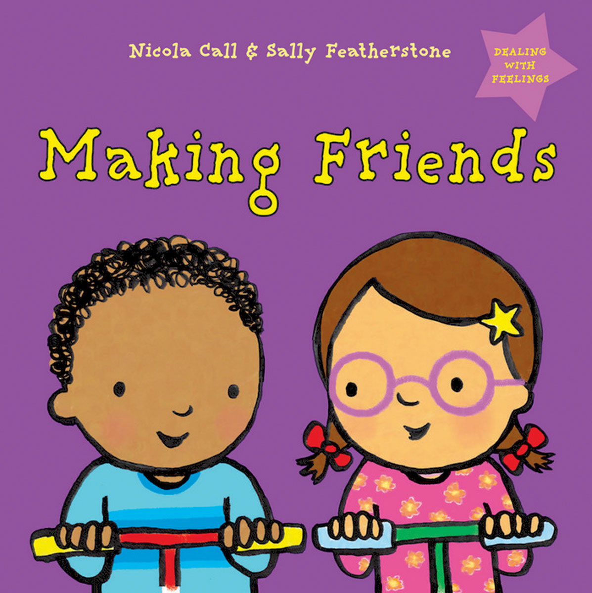 Making Friends: Dealing with Feelings