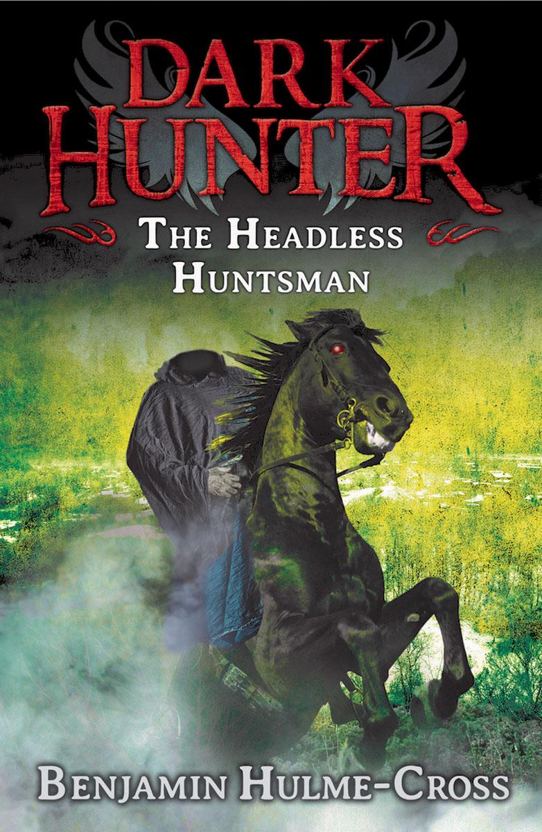 The Headless Huntsman (Dark Hunter 8)