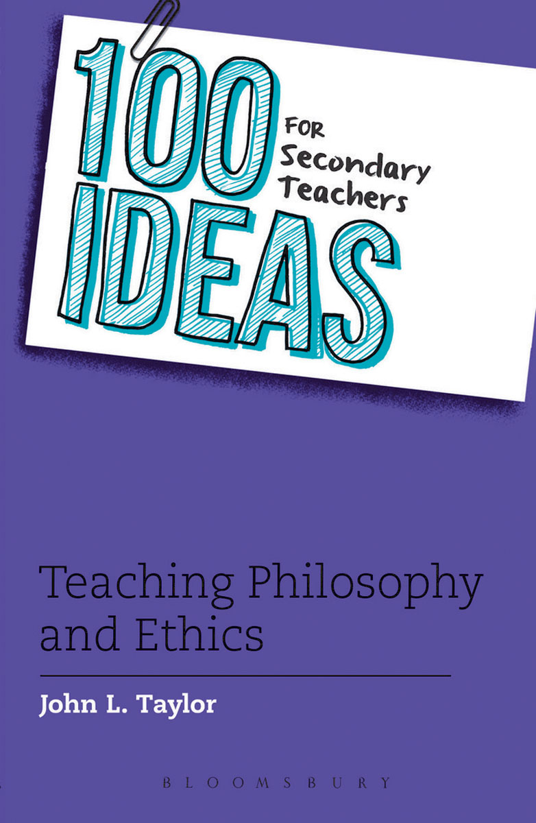 100 Ideas for Secondary Teachers: Teaching Philosophy and Ethics ethics for cpas