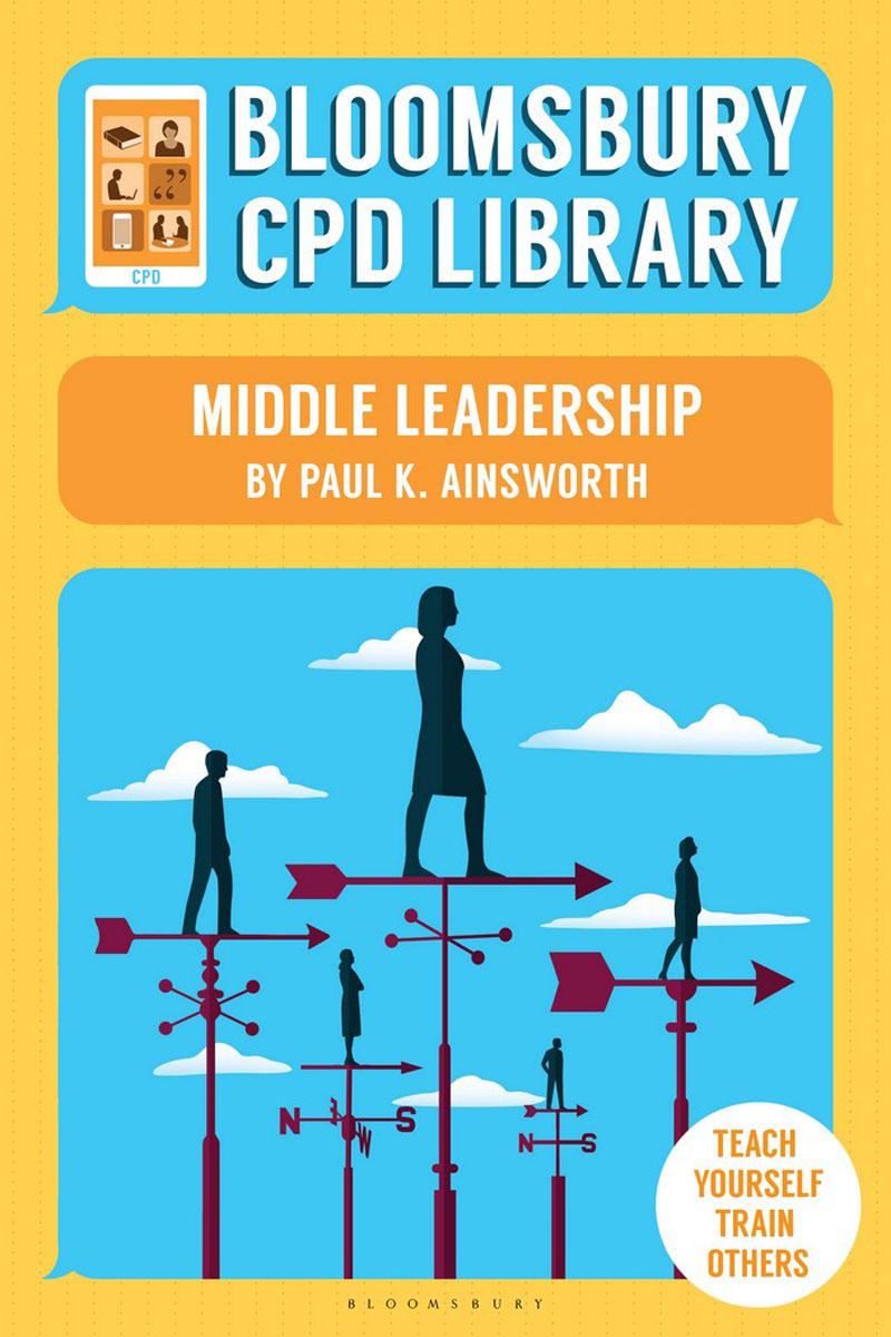 Bloomsbury CPD Library: Middle Leadership the invisible library