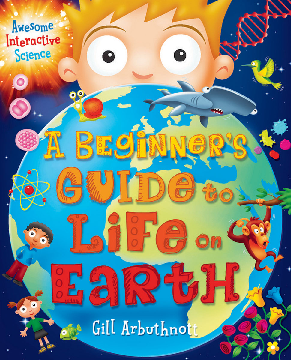 A Beginner's Guide to Life on Earth isaac asimov s guide to earth and space
