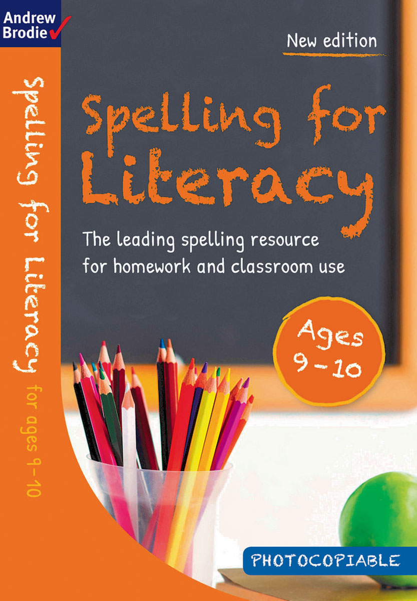 Spelling for Literacy for ages 9-10 reading literacy for adolescents