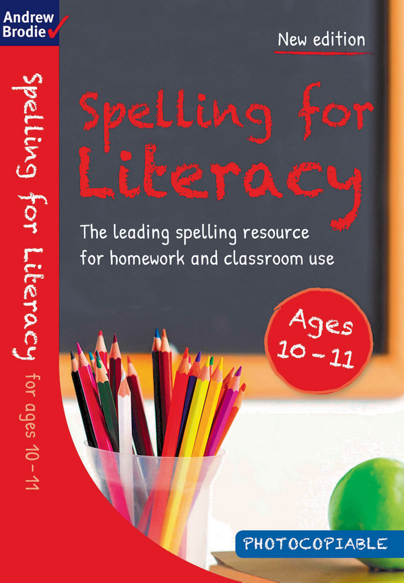 Spelling for Literacy for ages 10-11 reading literacy for adolescents
