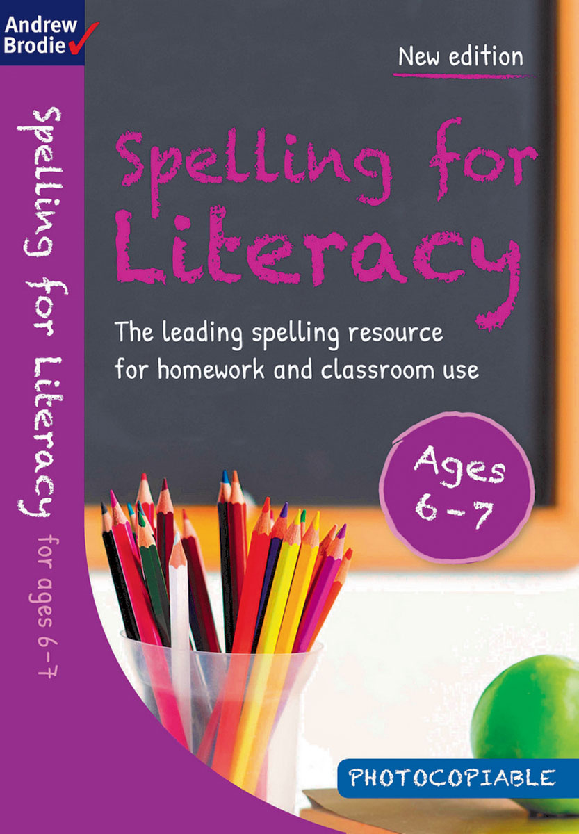Spelling for Literacy for ages 6-7 reading literacy for adolescents