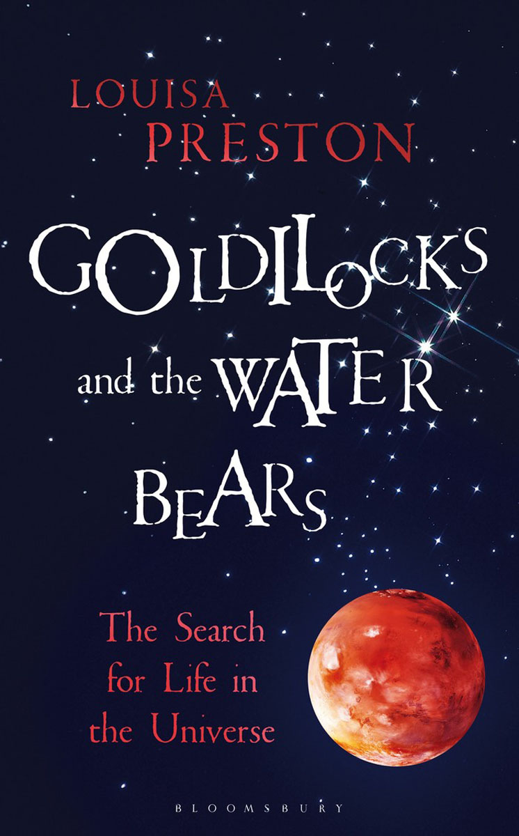 Goldilocks and the Water Bears life the universe and everything