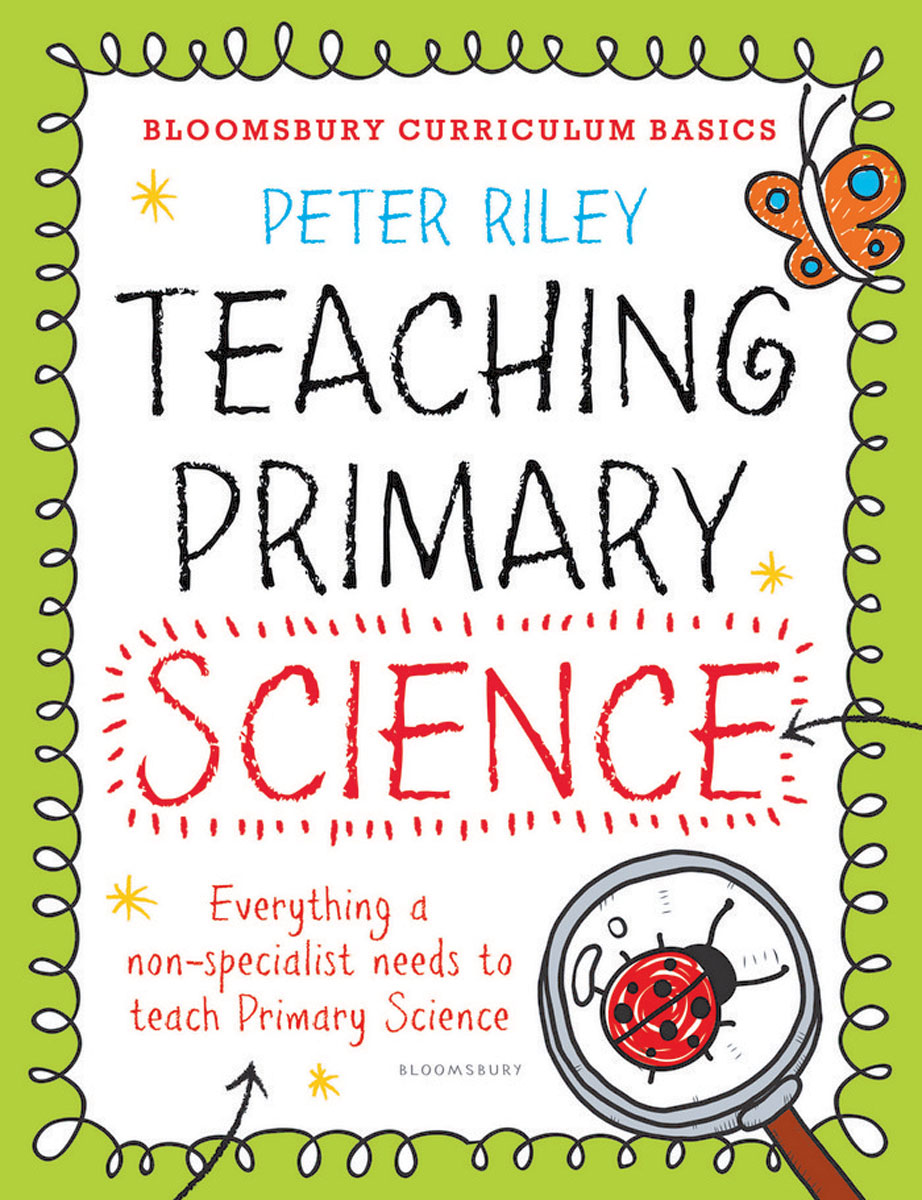 Bloomsbury Curriculum Basics: Teaching Primary Science цена и фото