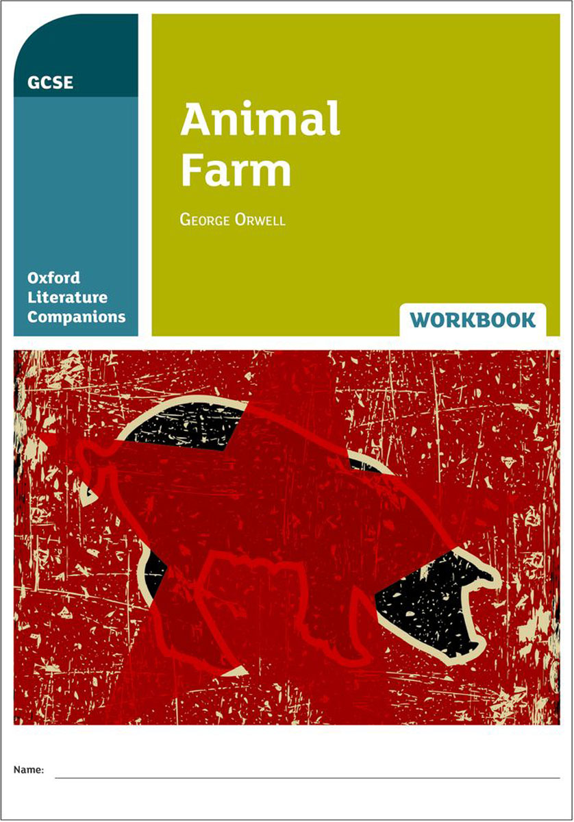 Oxford Literature Companions: Animal Farm Workbook objective pet workbook with answers