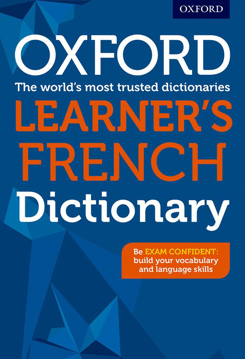 Oxford Learner's French Dictionary longman dictionary of common errors