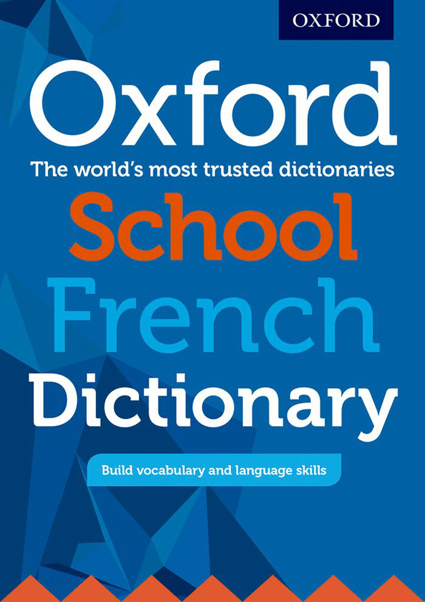 Oxford School French Dictionary the disappearing dictionary a treasury of lost words