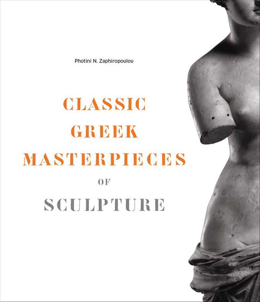 Classic Greek Masterpieces of Sculpture 1000 masterpieces of decorative art