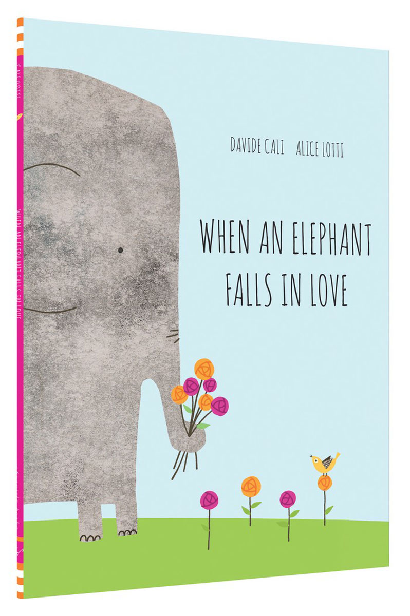 When an Elephant Falls in Love foolish lessons in life and love