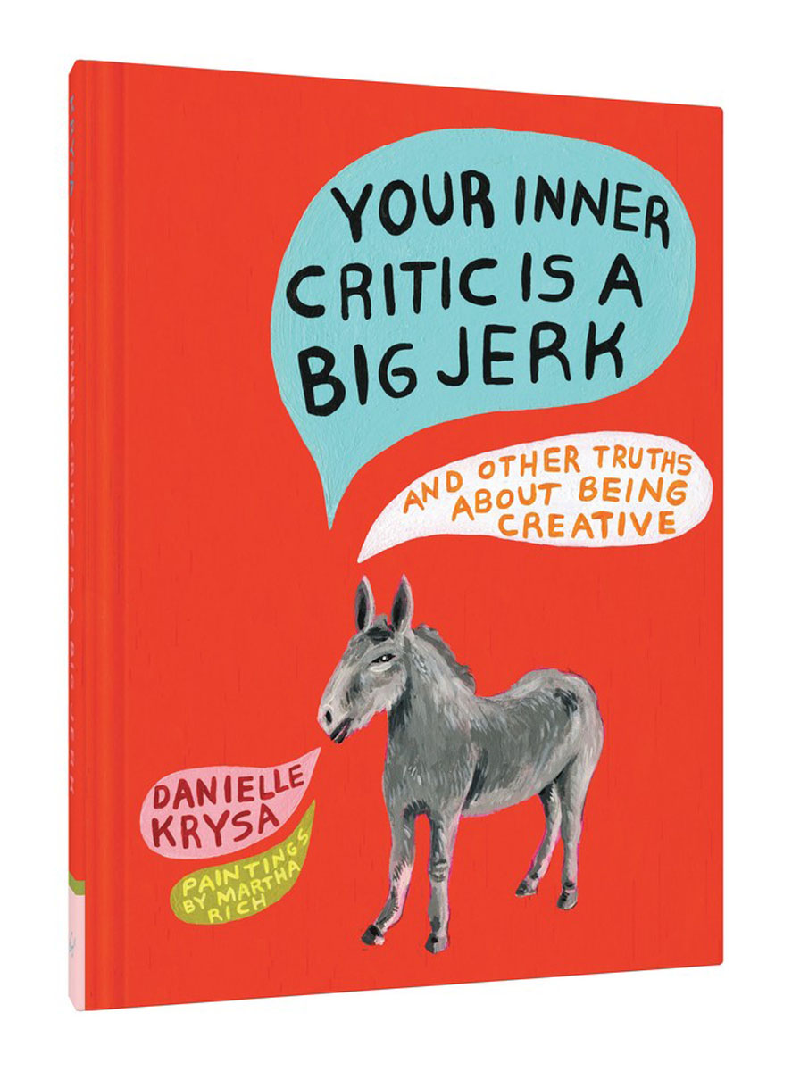 Your Inner Critic Is a Big Jerk the critic
