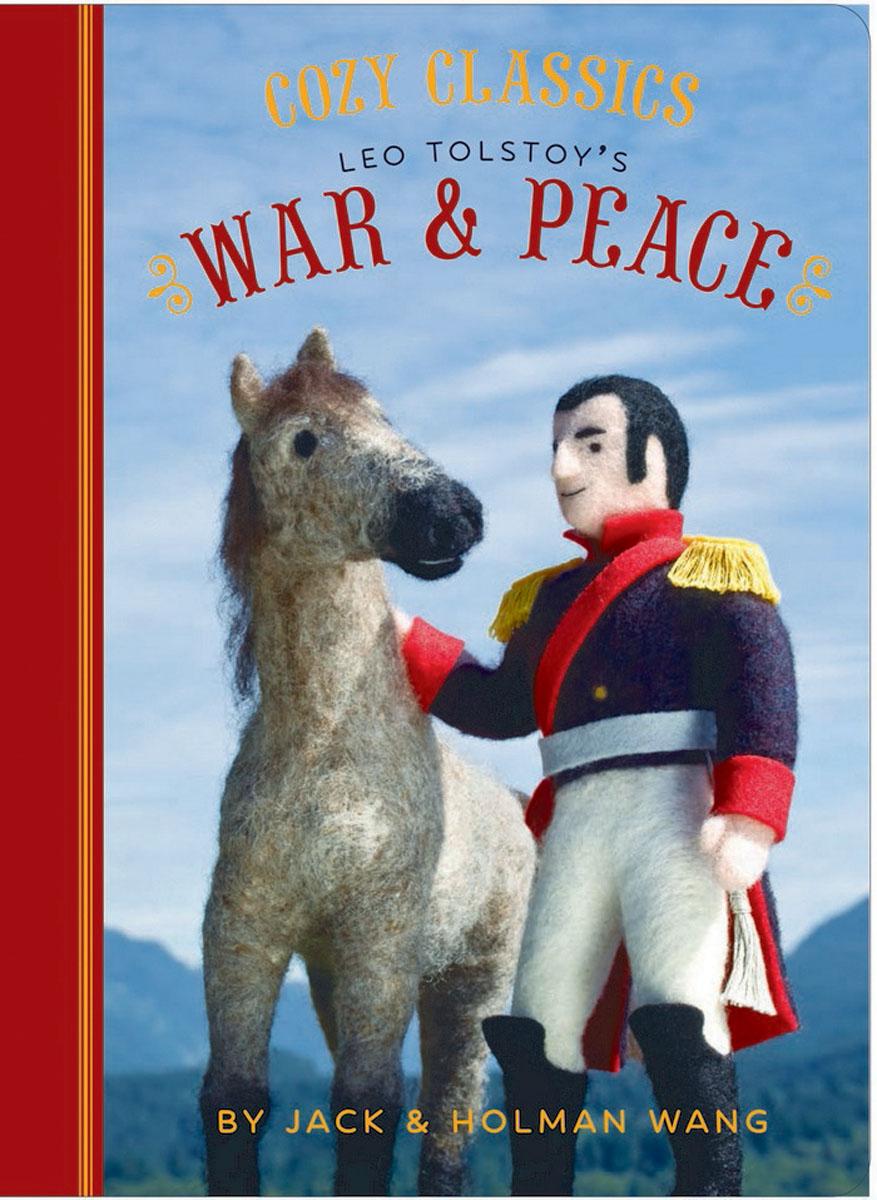 Cozy Classics: War & Peace уэллс г война миров the war of the worlds